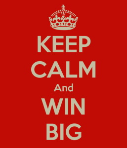 keep-calm-and-win-big-8